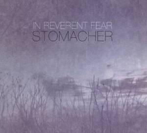 In Reverent Fear: Stomacher (CD) - Bild 1