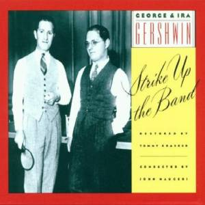 Cover - George & Ira Gershwin: Strike Up The Band