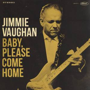Cover - Jimmie Vaughan: Baby, Please Come Home