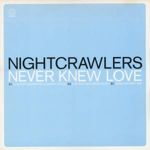 Cover - Nightcrawlers: Never Knew Love