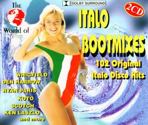 Cover - Various Artists/Sampler: World Of Italo Bootmixes, The