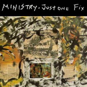 "Ministry: Just One Fix (12"") - Bild 1"