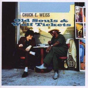 Cover - Chuck E. Weiss: Old Souls & Wolf Tickets