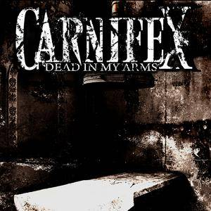 Carnifex: Dead In My Arms - Cover
