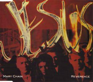 The Jesus And Mary Chain: Reverence - Cover