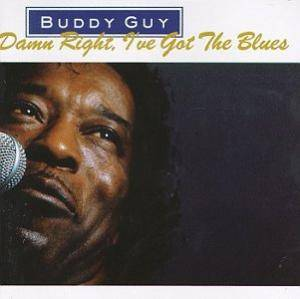 Cover - Buddy Guy: Damn Right, I've Got The Blues