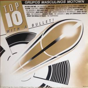 Cover - Junior Walker & The All Stars: Top 10 With A Bullet! - Grupos Masculinos Motown
