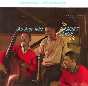 Cover - Ramsey Lewis Trio, The: Hour With, An