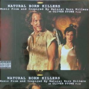 Cover - Lard: Natural Born Killers - Music From And Inspired By Natural Born Killers - An Oliver Stone Film