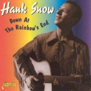 Hank Snow: Down At The Rainbow's End - Cover