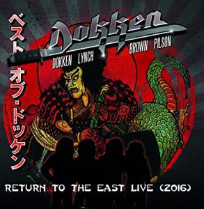 Cover - Dokken: Return To The East Live (2016)