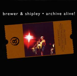 Cover - Brewer And Shipley: Archive Alive!