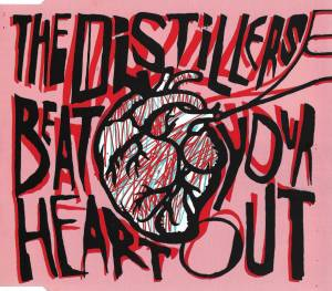Cover - Distillers, The: Beat Your Heart Out