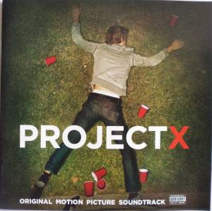 Project X (Original Motion Picture Soundtrack) (CD) - Bild 1