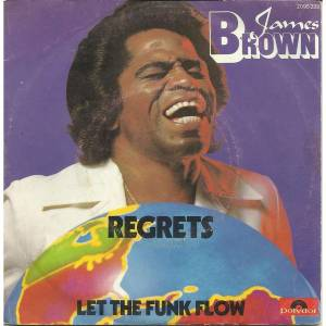 "James Brown: Regrets (7"") - Bild 1"
