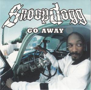 Snoop Dogg: Go Away (Single-CD) - Bild 1