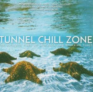 Tunnel Chill Zone (2-CD) - Bild 1
