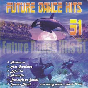 Cover - DHT Feat. Edmée: Future Dance Hits 51