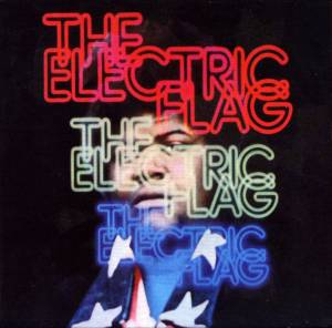 Cover - Electric Flag, The: American Band / A Long Time Comin', An