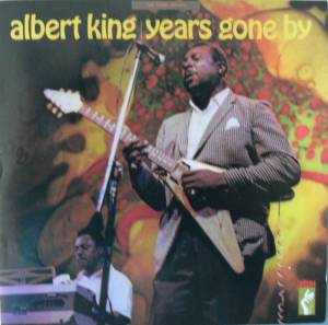 Albert King: Years Gone By (CD) - Bild 1