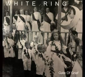 White Ring: Gate Of Grief (CD) - Bild 1