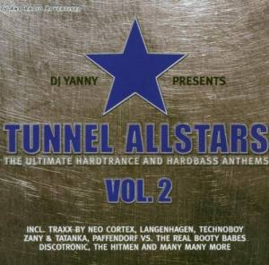 Cover - DJ Digress: Tunnel Allstars - The Ultimate Hardtrance And Hardbass Anthems Vol. 2