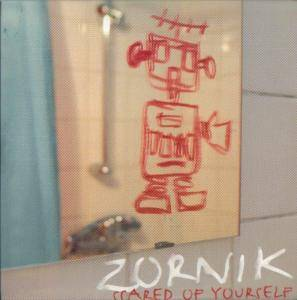 Cover - Zornik: Scared Of Yourself