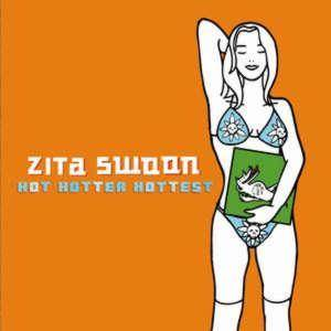 Cover - Zita Swoon: Hot Hotter Hottest
