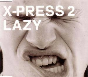 X-Press 2: Lazy - Cover