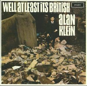 Cover - Alan Klein: Well At Least Its British