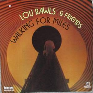 Cover - Chuck Jackson: Lou Rawls & Friends - Walking For Miles