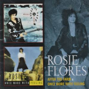 Rosie Flores: After The Farm / Once More With Feeling (2-CD) - Bild 1