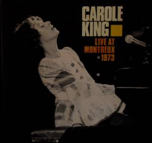 Carole King: Live At Montreux 1973 (LP) - Bild 1