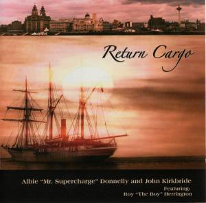 Albie Donnelly & John Kirkbride: Return Cargo (CD) - Bild 1