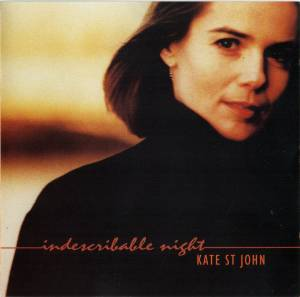 Kate St. John: Indescribable Night (CD) - Bild 1