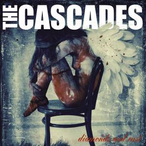 Cover - Cascades, The: Diamonds And Rust