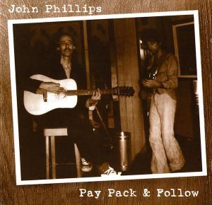John Phillips: Pay Pack & Follow - Cover