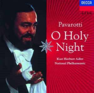 Cover - Luciano Pavarotti: O Holy Night