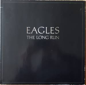 Eagles: The Long Run (LP) - Bild 1