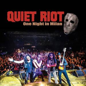 Cover - Quiet Riot: One Night In Milan