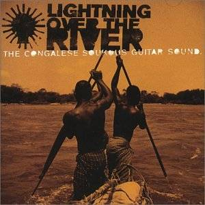 Cover - Tabu Ley Rochereau: Lightning Over The River - The Congolese Soukous Guitar Sound