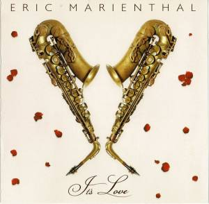 Cover - Eric Marienthal: It's Love