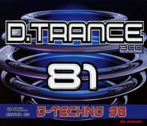 Cover - Wildtstylez: D.Trance 81 Incl. D.Techno 38