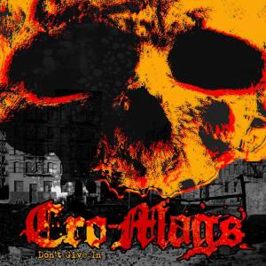 Cover - Cro-Mags: Don't Give In