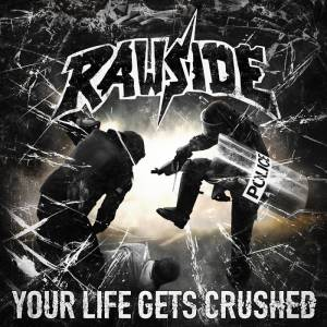 Cover - Rawside: Your Life Gets Crushed