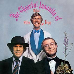 Giles, Giles And Fripp: Cheerful Insanity Of Giles, Giles And Fripp, The - Cover