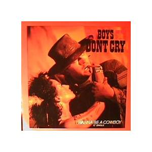 Boys Don't Cry: I Wanna Be A Cowboy - Cover