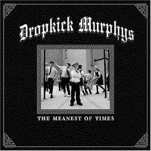 Dropkick Murphys: Meanest Of Times, The - Cover