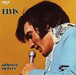 Elvis Presley: Almost In Love - Cover