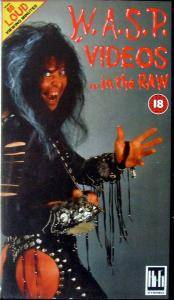 W.A.S.P.: Videos ...In The Raw - Cover